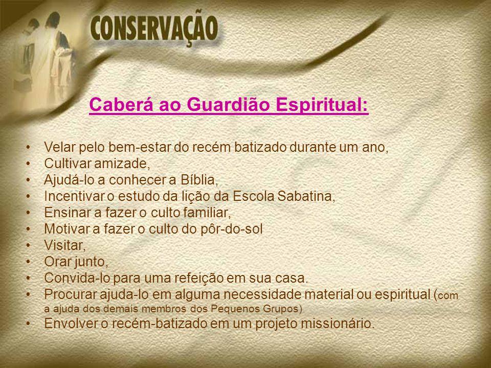 Caberá ao Guardião Espiritual: