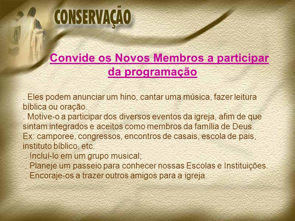 da programação Convide os Novos Membros a participar