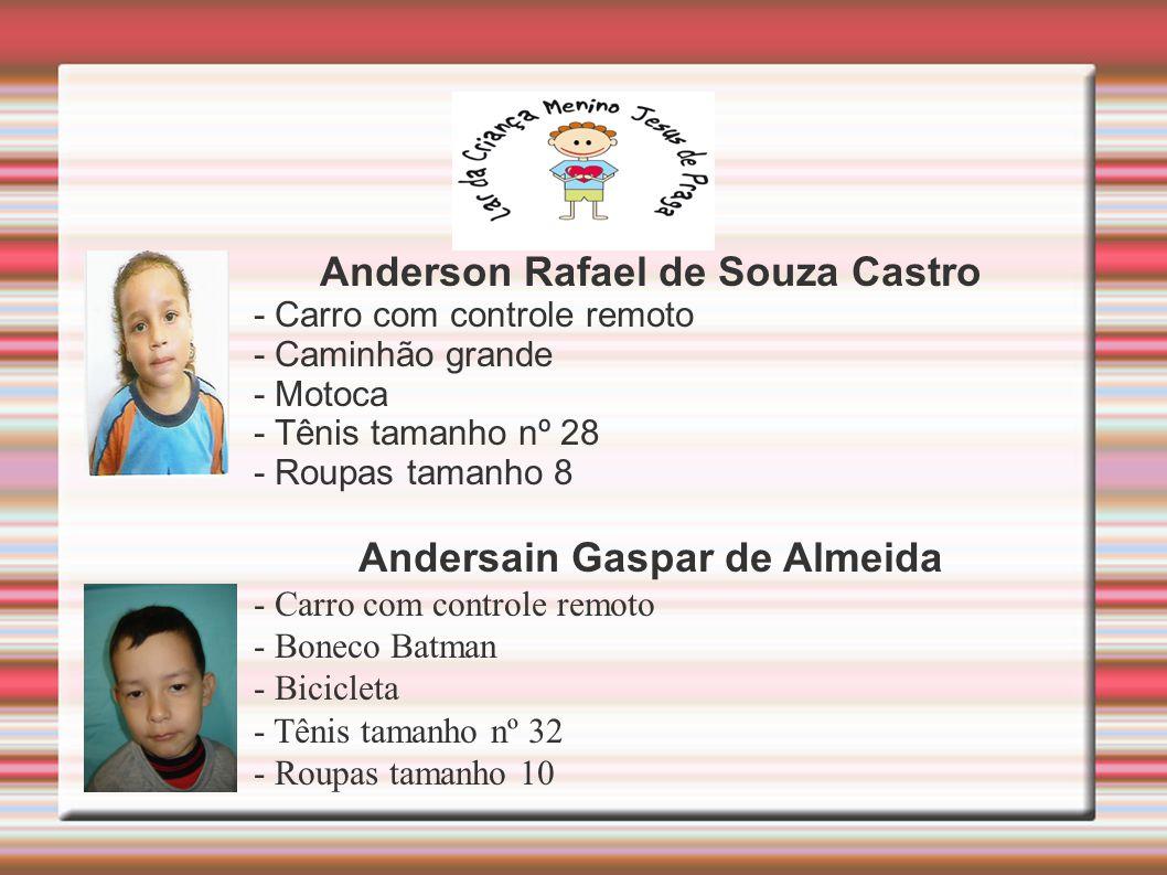 Anderson Rafael de Souza Castro Andersain Gaspar de Almeida