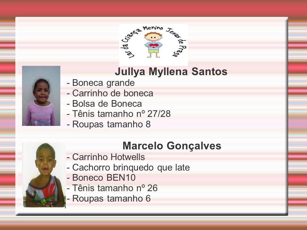 Jullya Myllena Santos Marcelo Gonçalves - Boneca grande