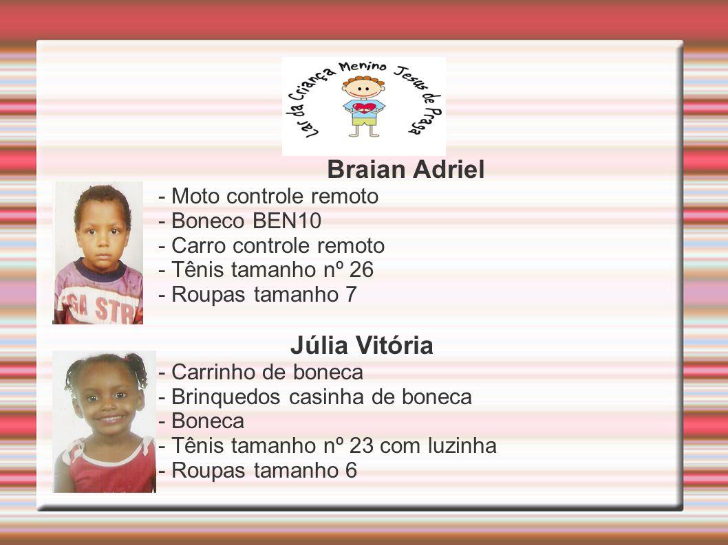 Braian Adriel Júlia Vitória - Moto controle remoto - Boneco BEN10