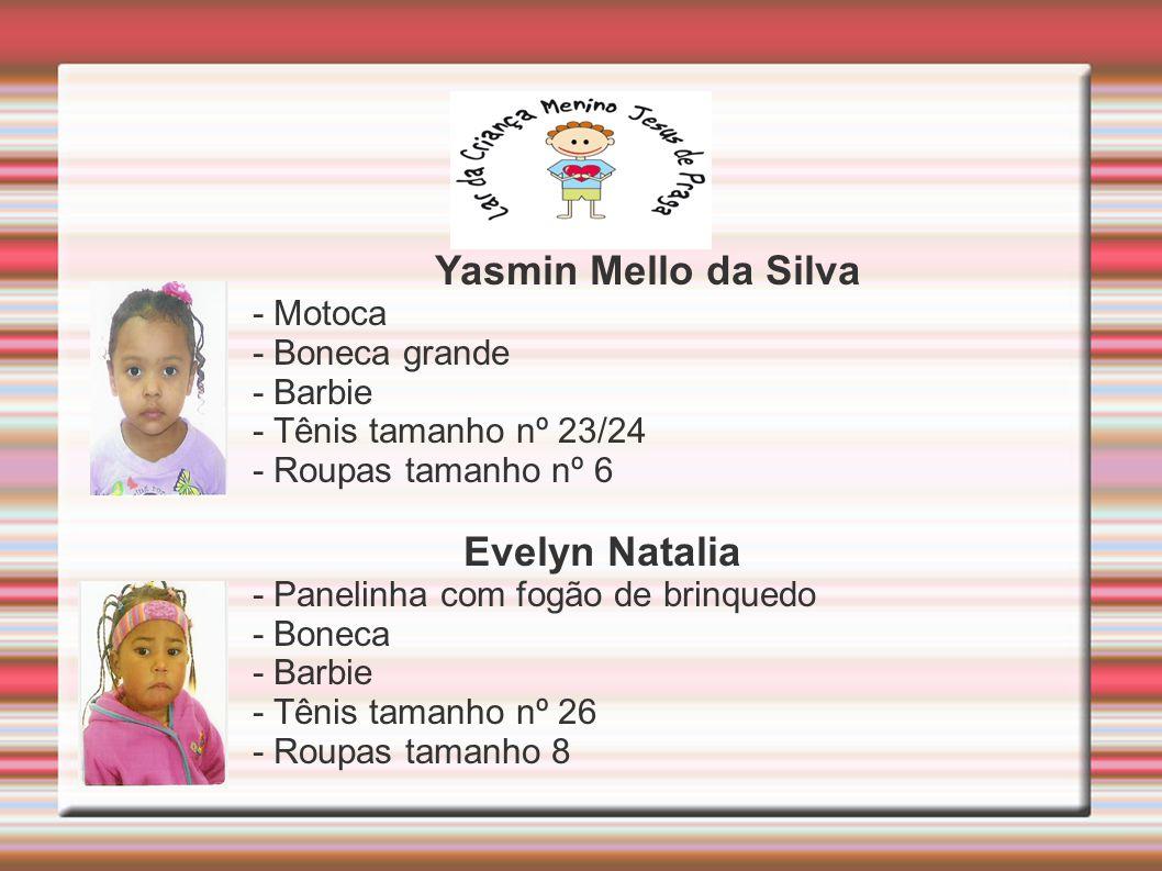 Yasmin Mello da Silva Evelyn Natalia - Motoca - Boneca grande - Barbie