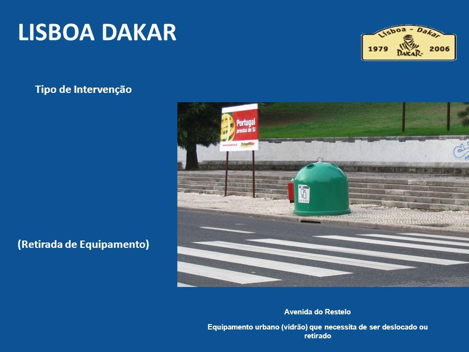 Lisboa DAKAR Tipo de Intervenção (Retirada de Equipamento)