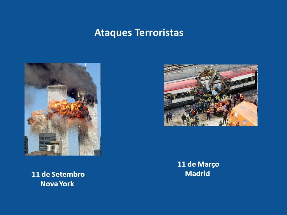 Ataques Terroristas 11 de Março Madrid 11 de Setembro Nova York
