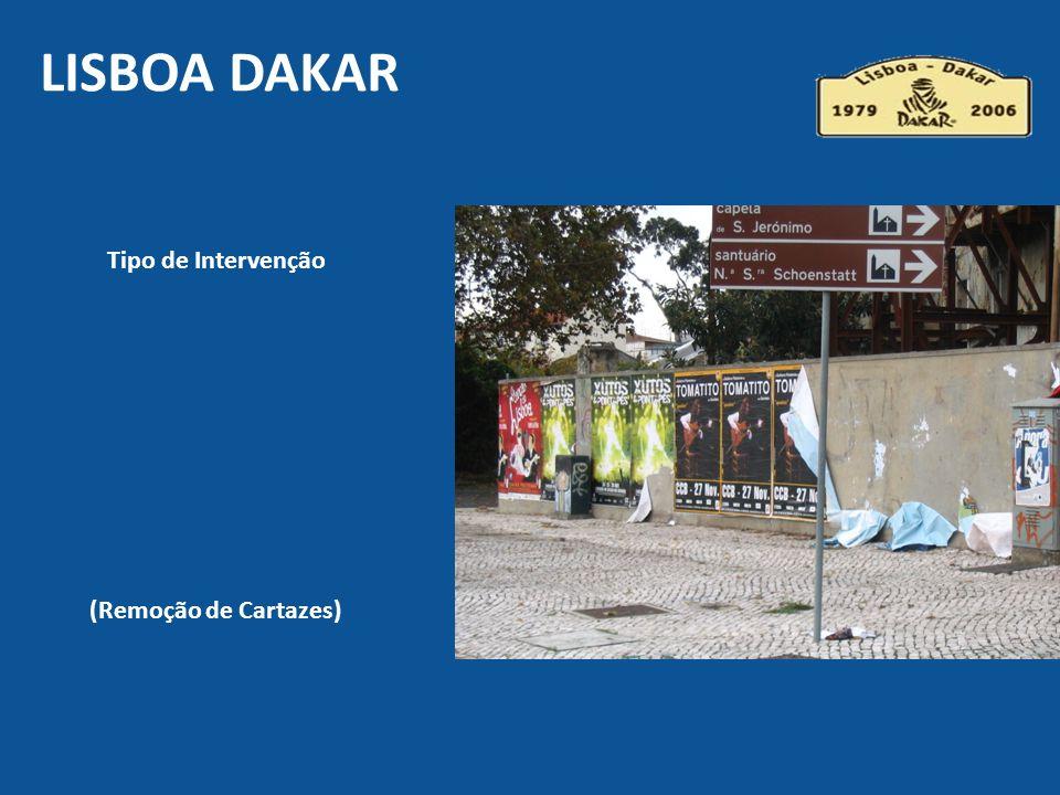 Lisboa DAKAR Tipo de Intervenção (Remoção de Cartazes)