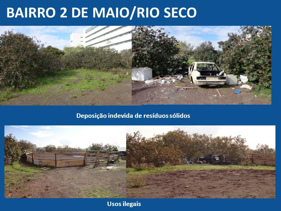 BAIRRO 2 de MAIO/RIO Seco