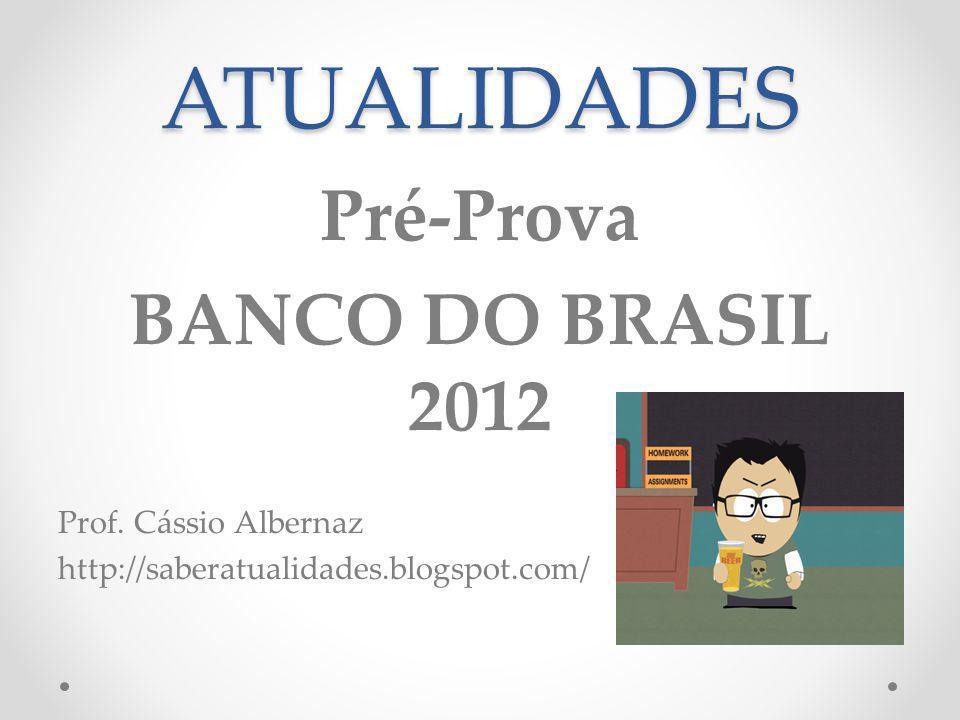 Pré-Prova BANCO DO BRASIL 2012