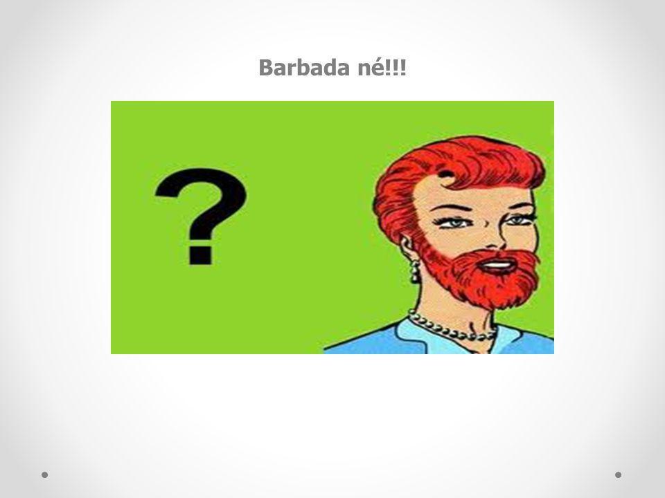 Barbada né!!!