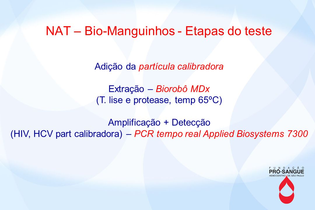 NAT – Bio-Manguinhos - Etapas do teste