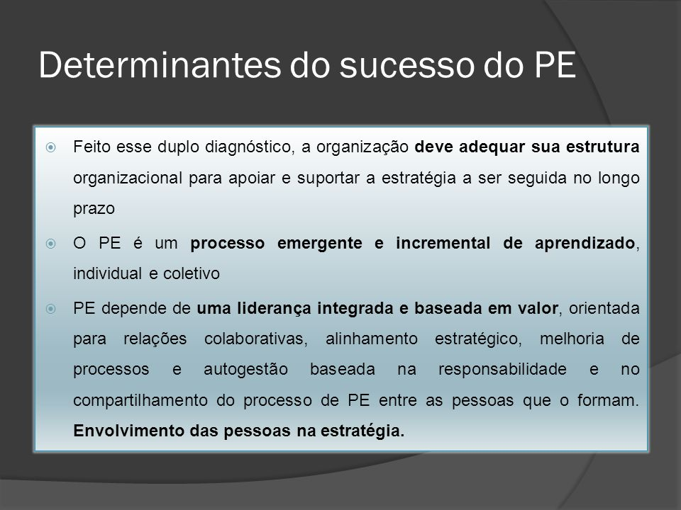 Determinantes do sucesso do PE
