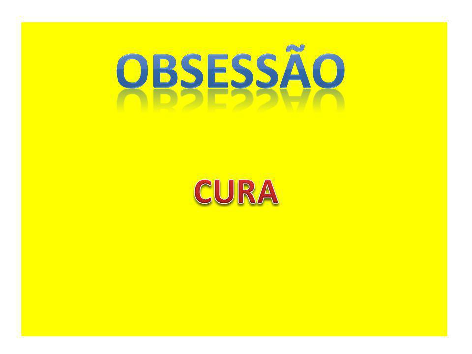OBSESSÃO CURA