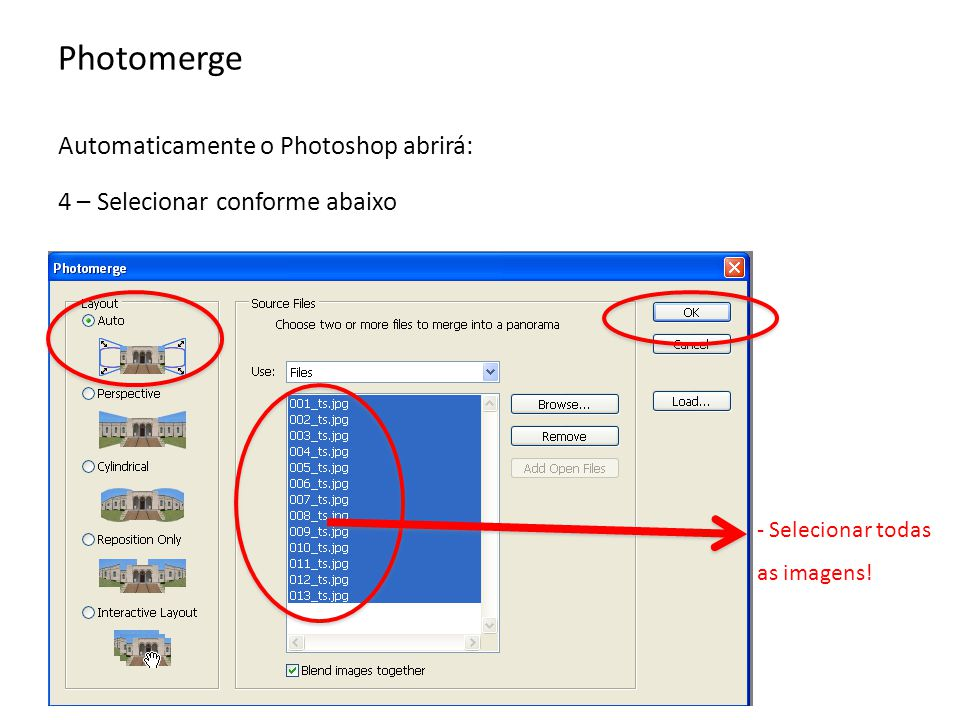 Photomerge Automaticamente o Photoshop abrirá: