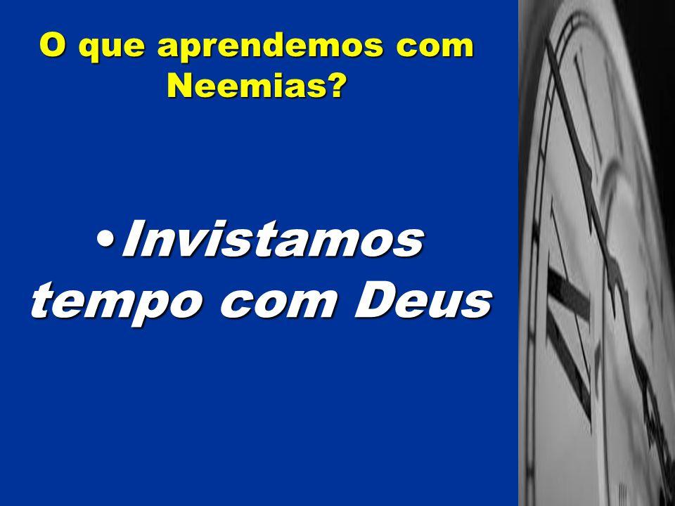 O que aprendemos com Neemias