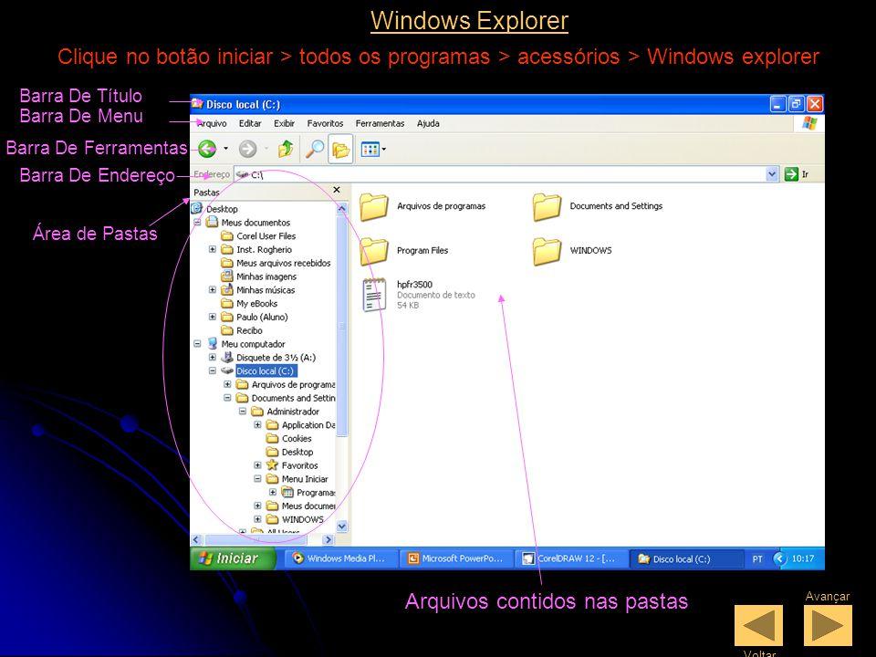 Windows Explorer Clique no botão iniciar > todos os programas > acessórios > Windows explorer. Barra De Título.