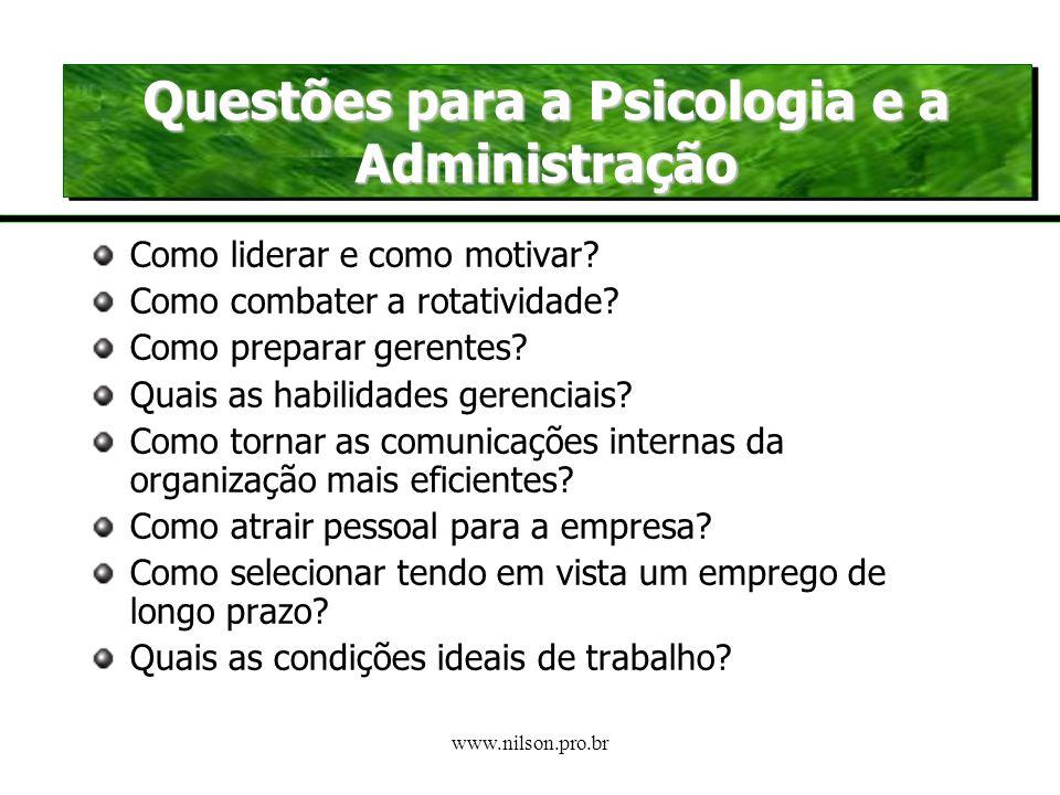 Questões para a Psicologia e a Administração