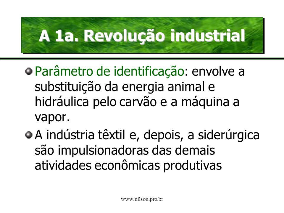 A 1a. Revolução industrial