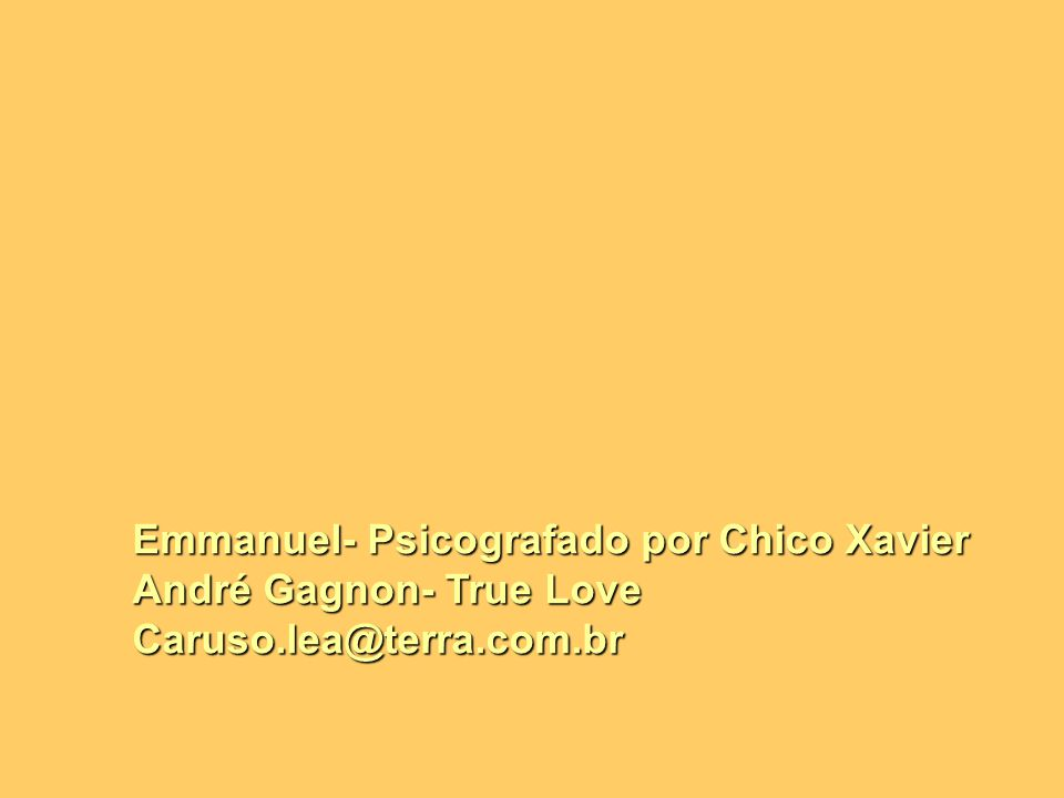 Emmanuel- Psicografado por Chico Xavier
