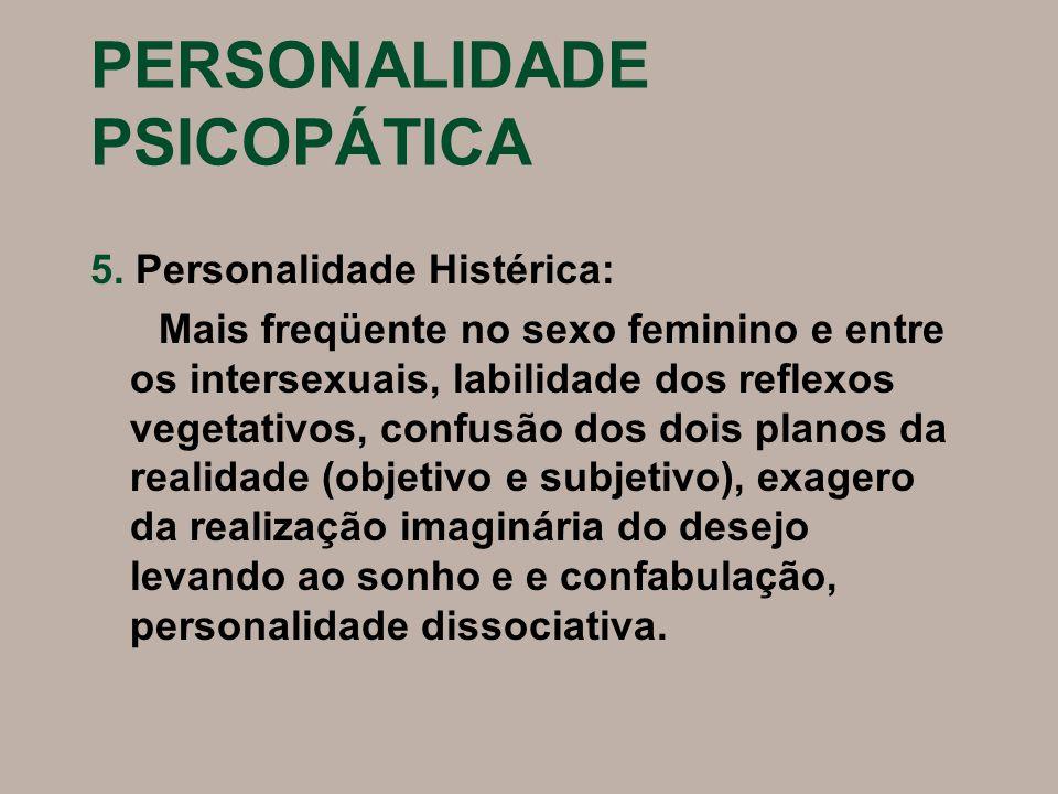PERSONALIDADE PSICOPÁTICA