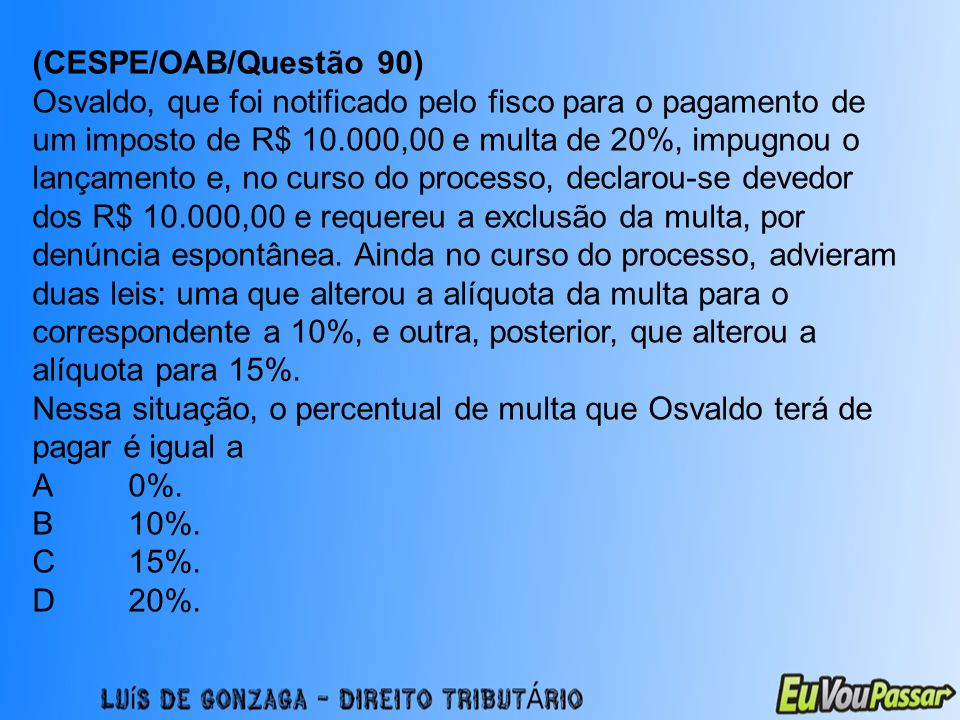 (CESPE/OAB/Questão 90)