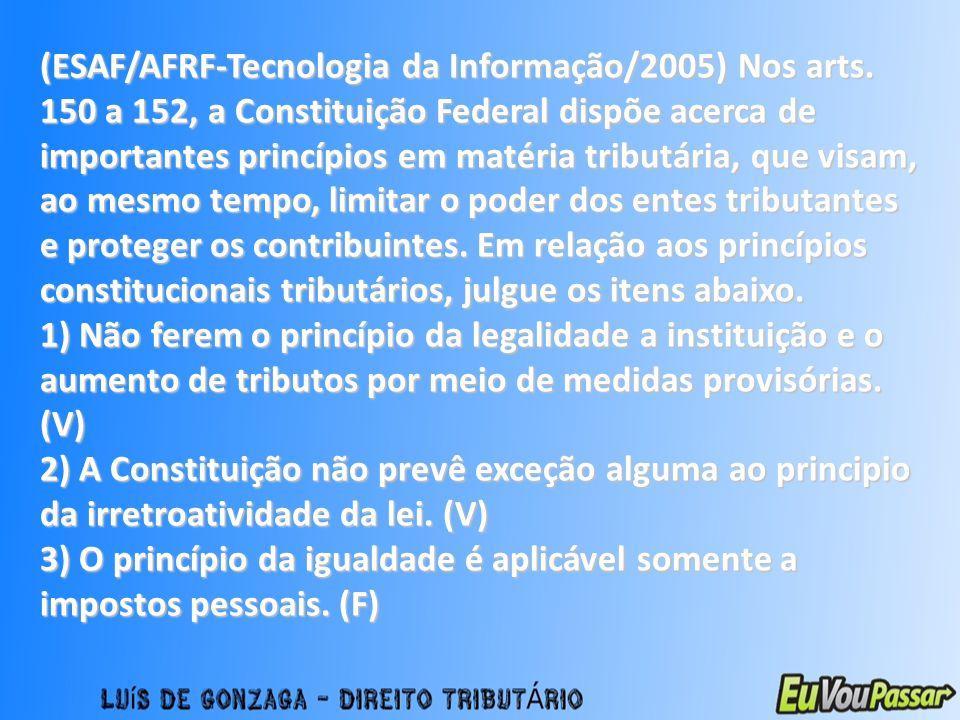 (ESAF/AFRF-Tecnologia da Informação/2005) Nos arts