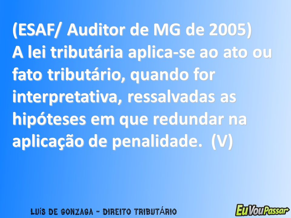 (ESAF/ Auditor de MG de 2005)