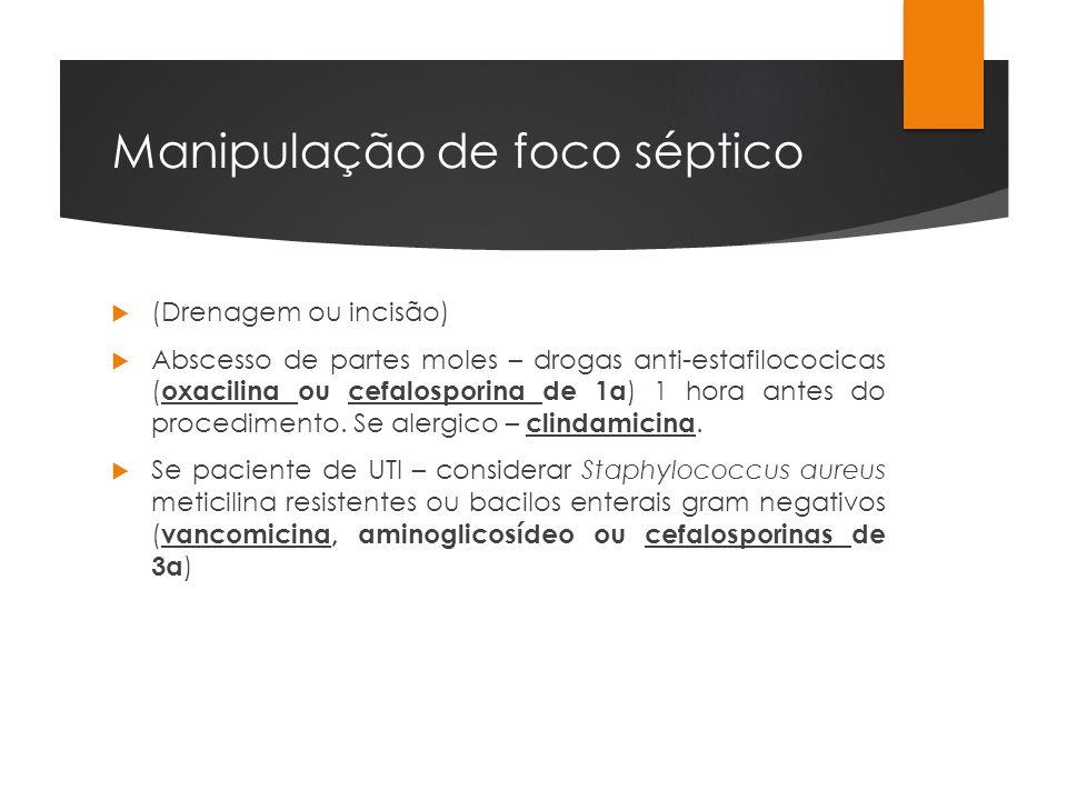 Manipulação de foco séptico
