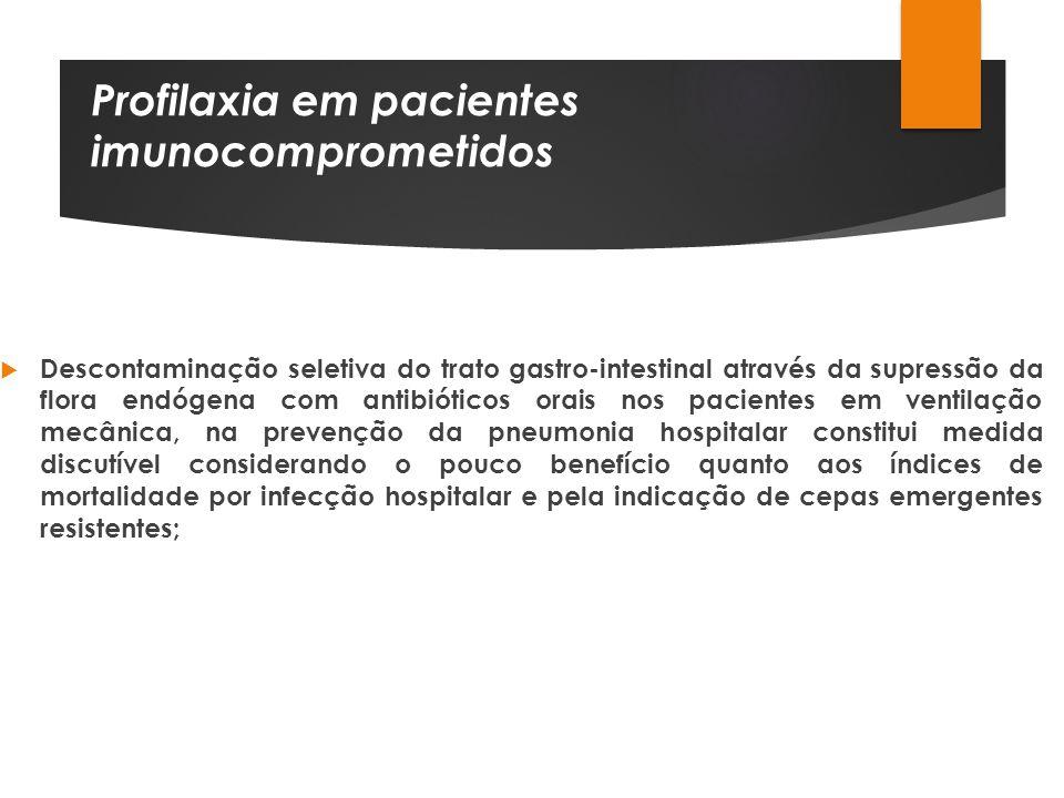 Profilaxia em pacientes imunocomprometidos