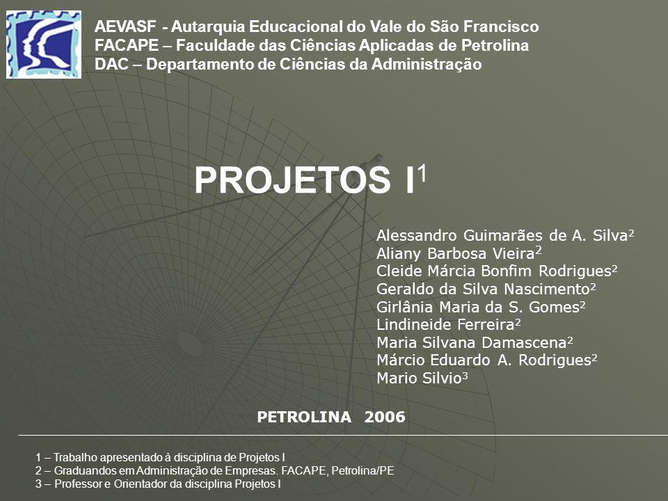 PROJETOS I1 AEVASF - Autarquia Educacional do Vale do São Francisco