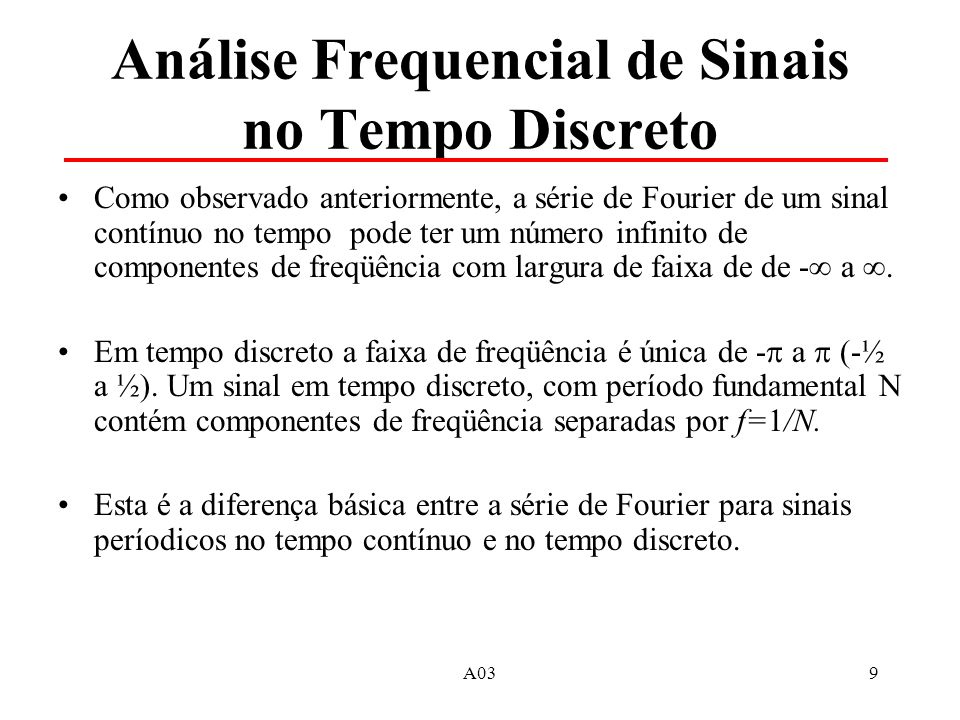 Análise Frequencial de Sinais no Tempo Discreto