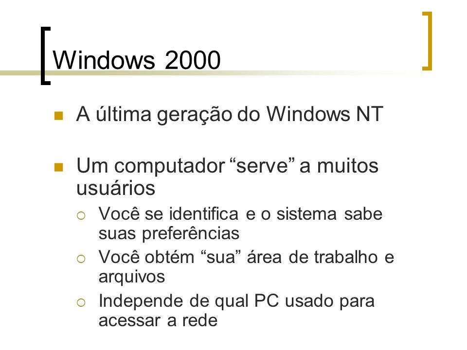 Windows 2000 A última geração do Windows NT