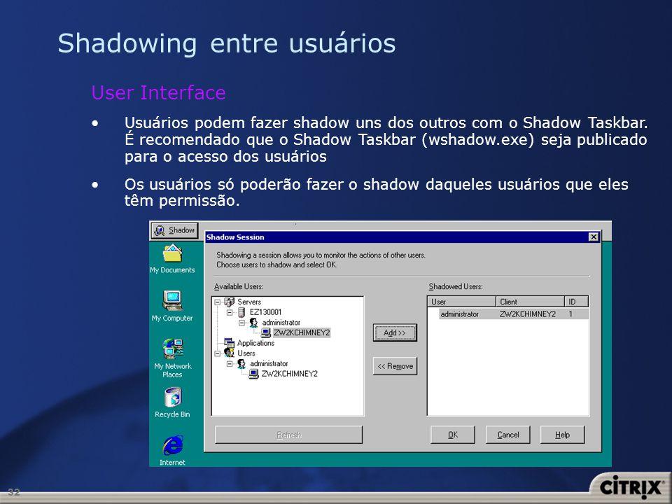 Shadowing entre usuários