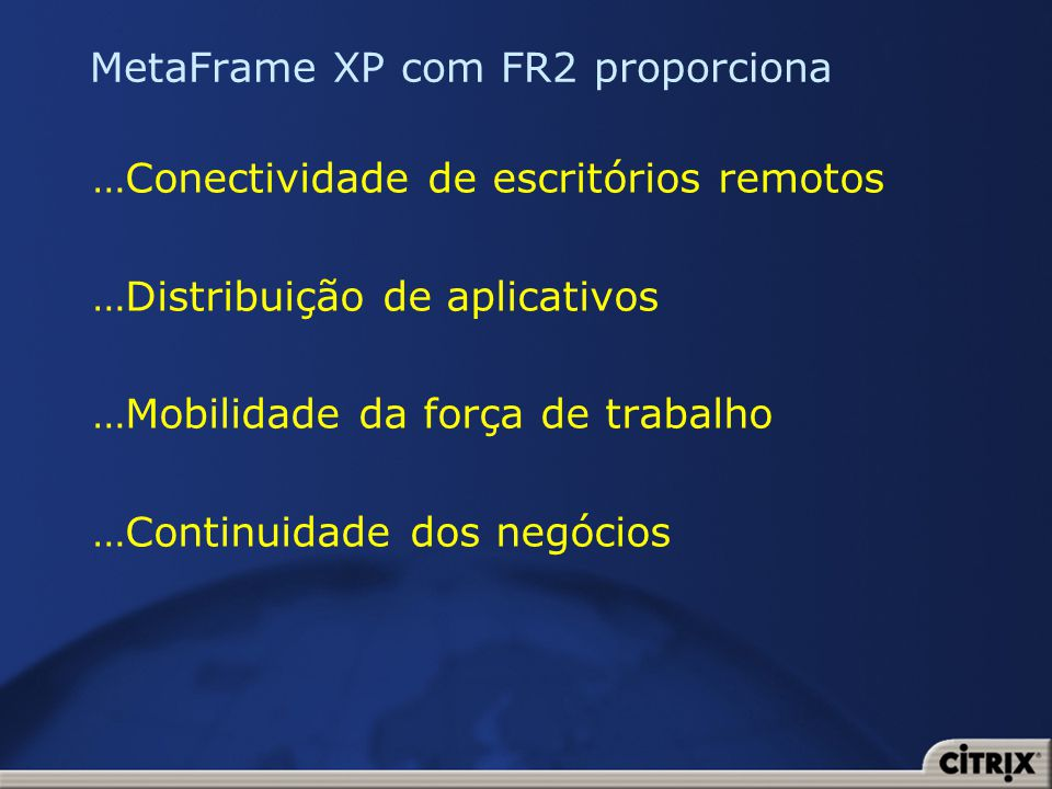 MetaFrame XP com FR2 proporciona