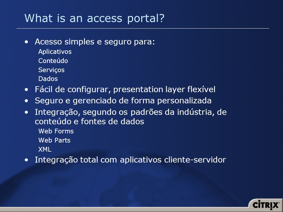 What is an access portal