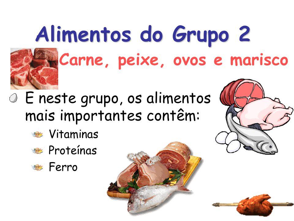 Alimentos do Grupo 2 Carne, peixe, ovos e marisco