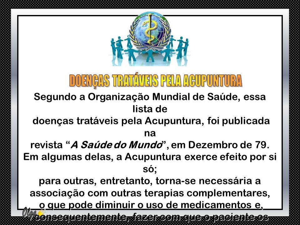 DOENÇAS TRATÁVEIS PELA ACUPUNTURA