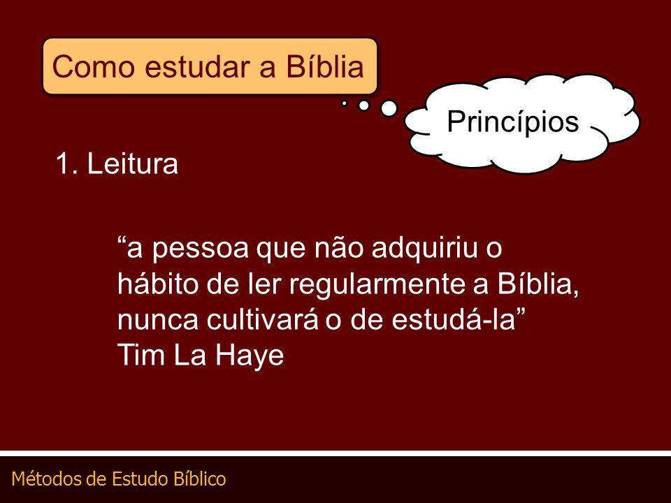 Como estudar a Bíblia Princípios 1. Leitura