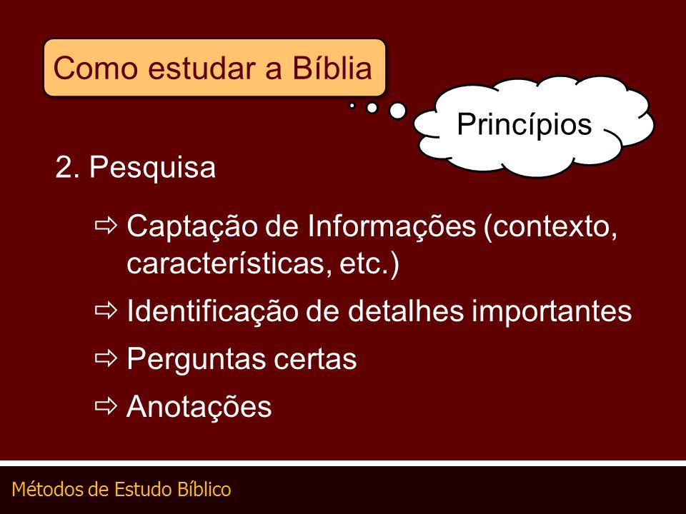 Como estudar a Bíblia Princípios 2. Pesquisa