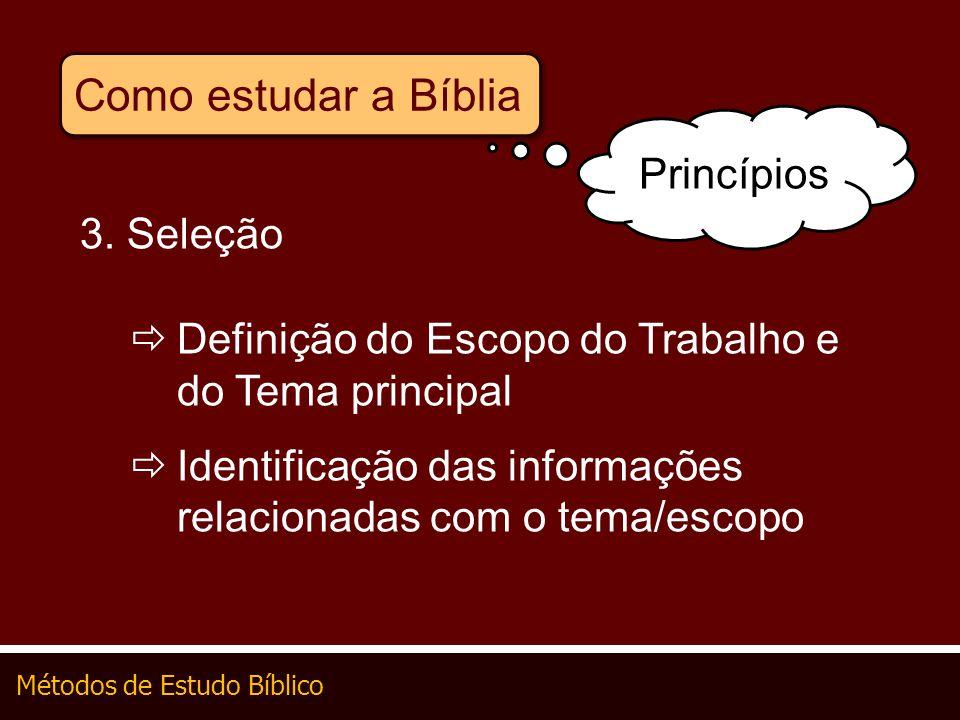 Como estudar a Bíblia Princípios 3. Seleção