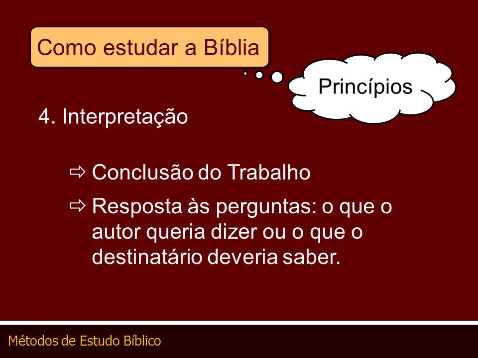 Como estudar a Bíblia Princípios 4. Interpretação