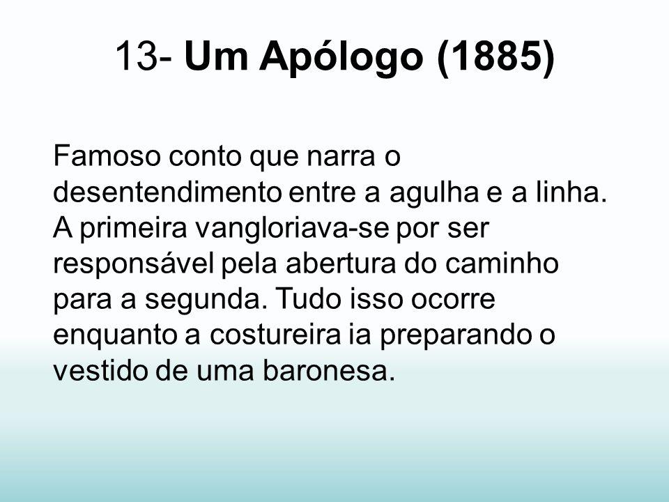 13- Um Apólogo (1885)