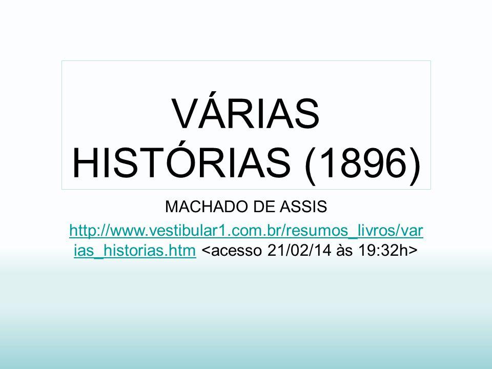 VÁRIAS HISTÓRIAS (1896) MACHADO DE ASSIS