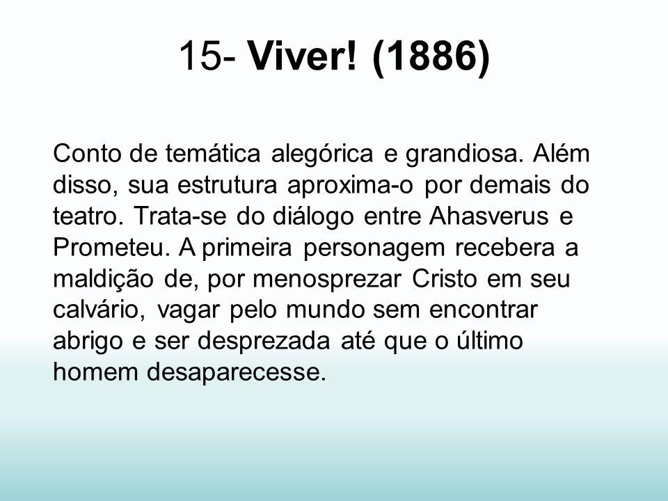 15- Viver! (1886)
