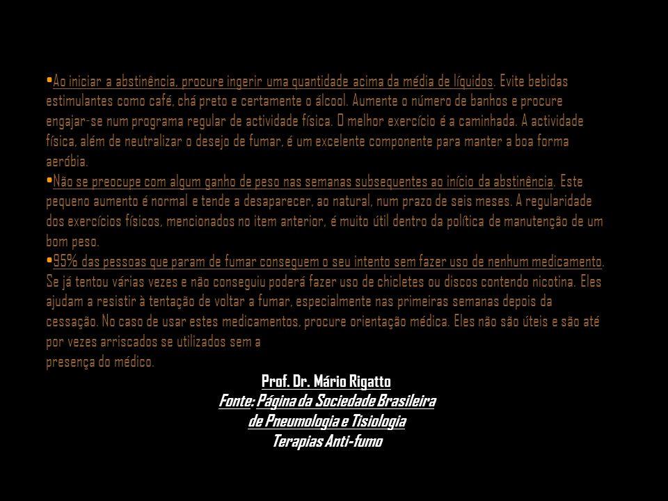 Fonte: Página da Sociedade Brasileira de Pneumologia e Tisiologia