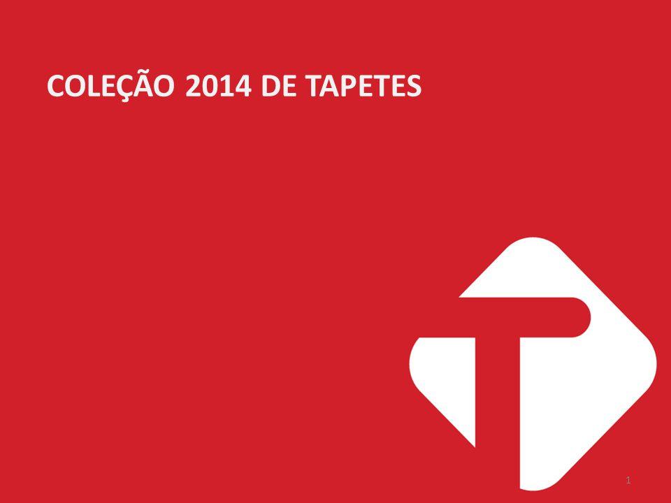 27/02/2012 COLEÇÃO 2014 DE TAPETES