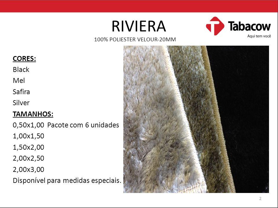 RIVIERA CORES: Black Mel Safira Silver TAMANHOS: