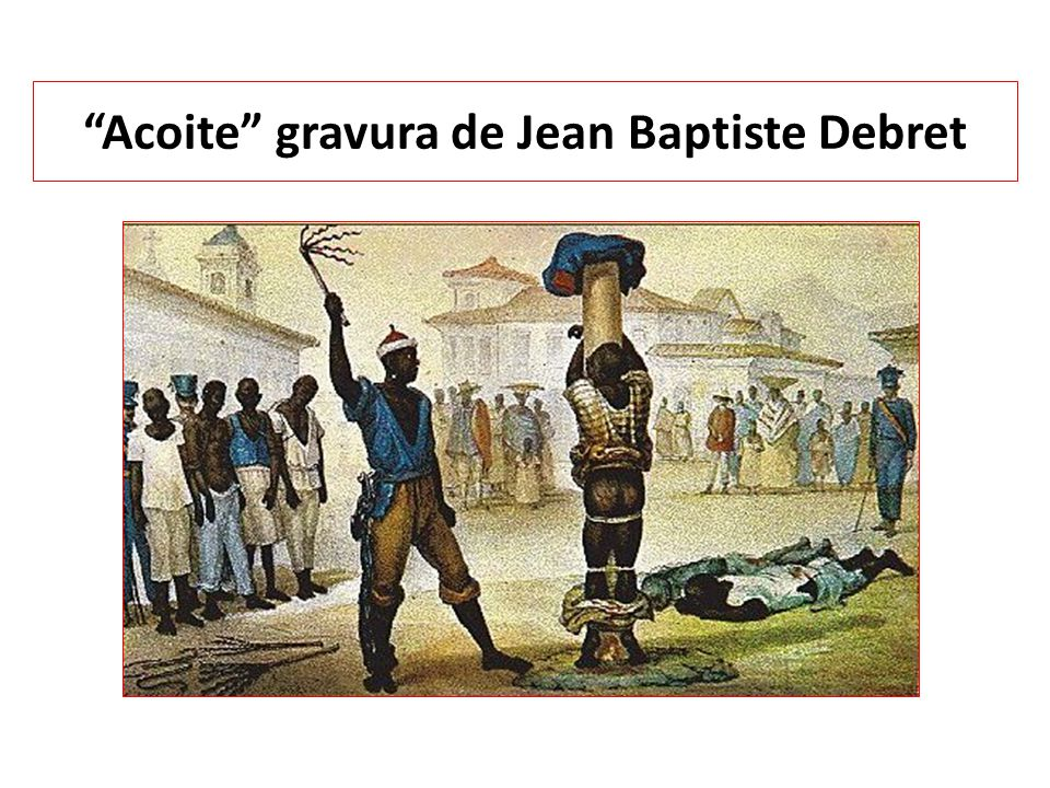 Acoite gravura de Jean Baptiste Debret