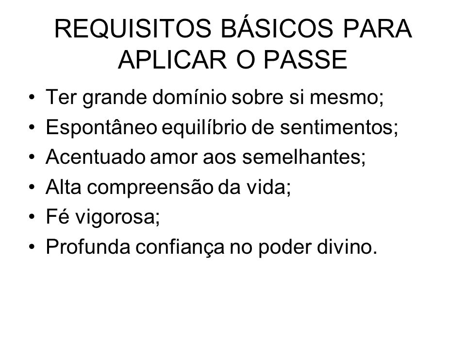 REQUISITOS BÁSICOS PARA APLICAR O PASSE