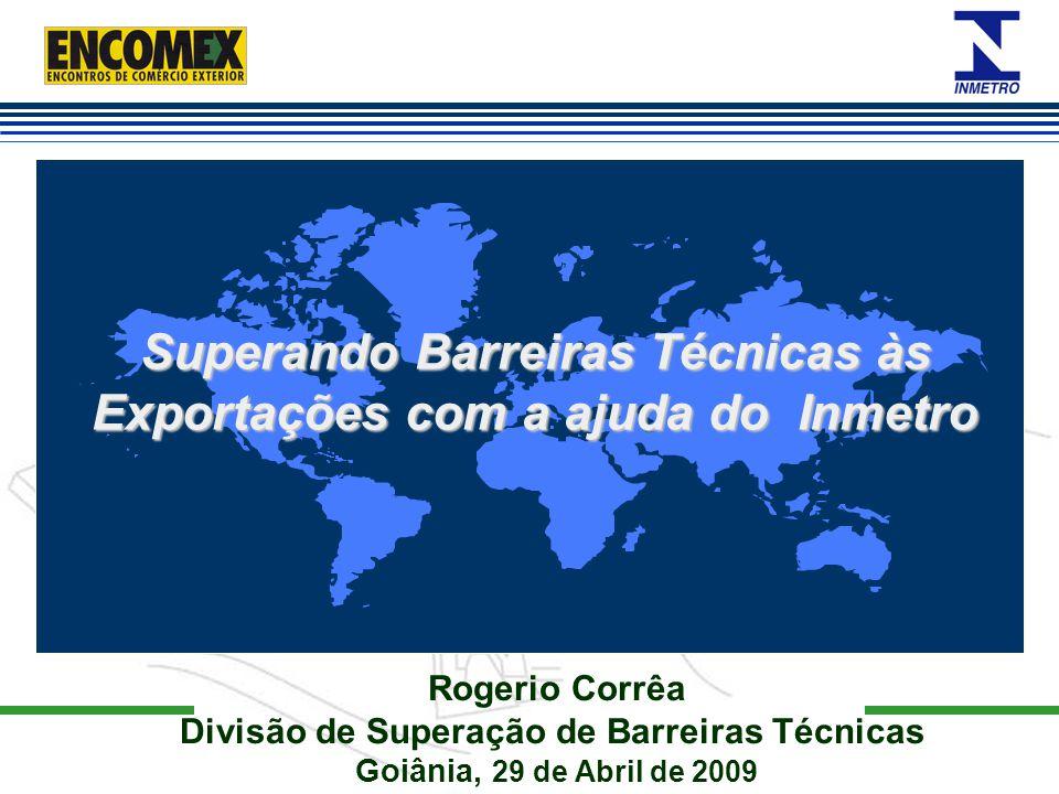 Superando Barreiras Técnicas às Exportações com a ajuda do Inmetro