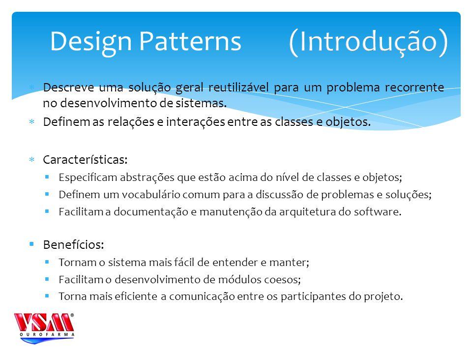 (Introdução) Design Patterns