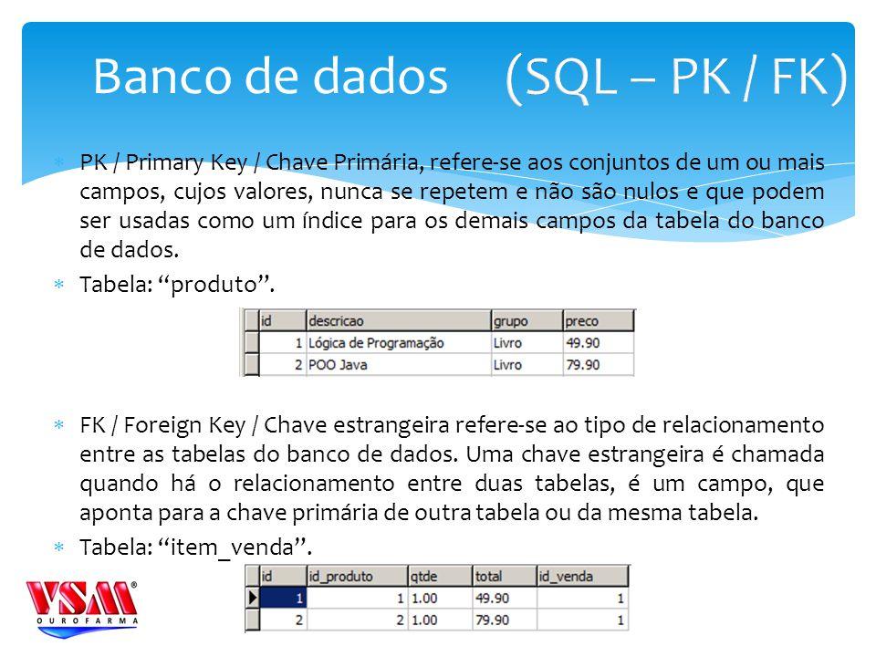 (SQL – PK / FK) Banco de dados